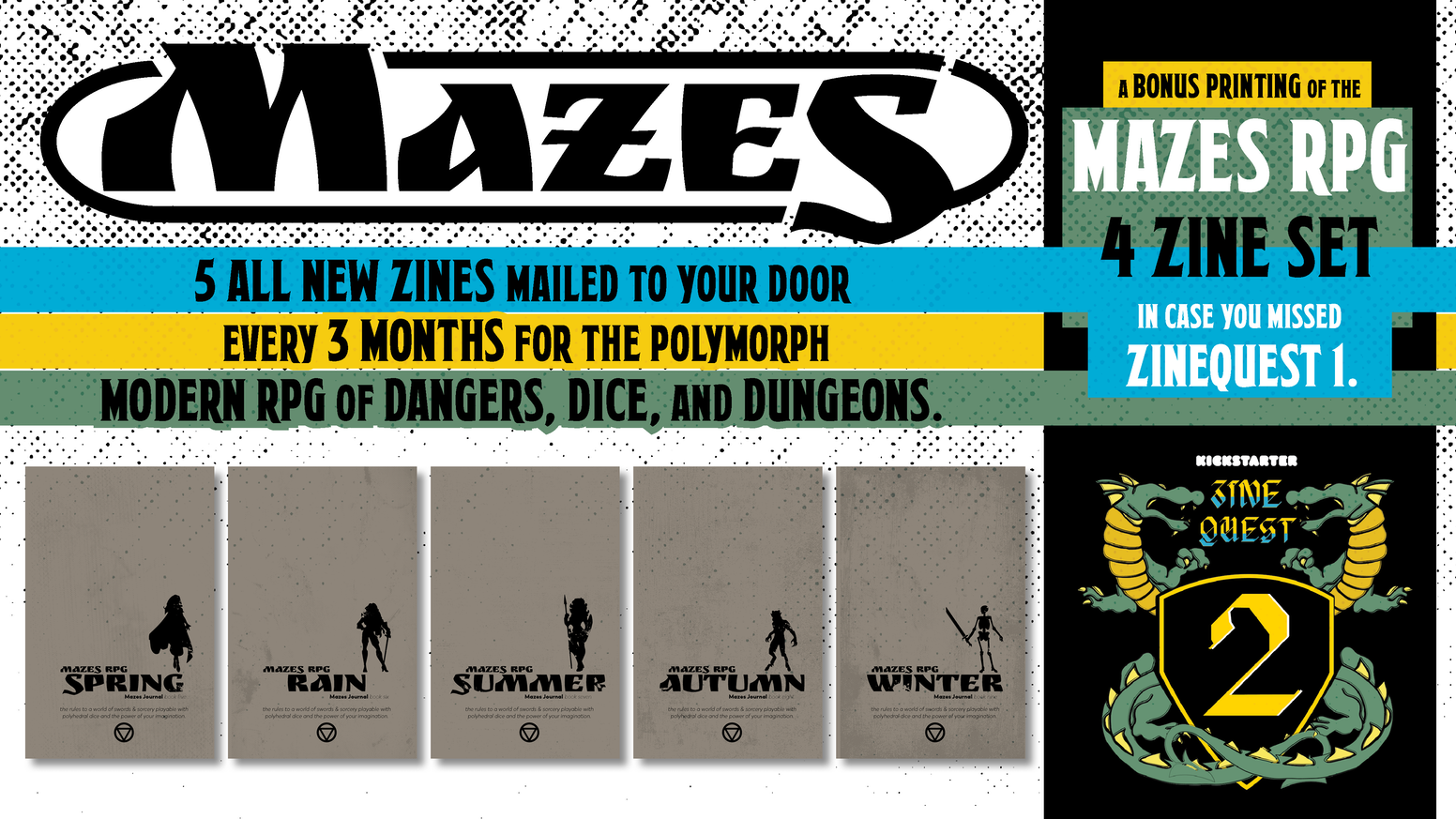 5 New Mazes Zines + Reprint of the 4 sold-out MAZES RPG Zines if you missed the 2019 #ZINEQUEST + other goodies like dice & a zine box!
