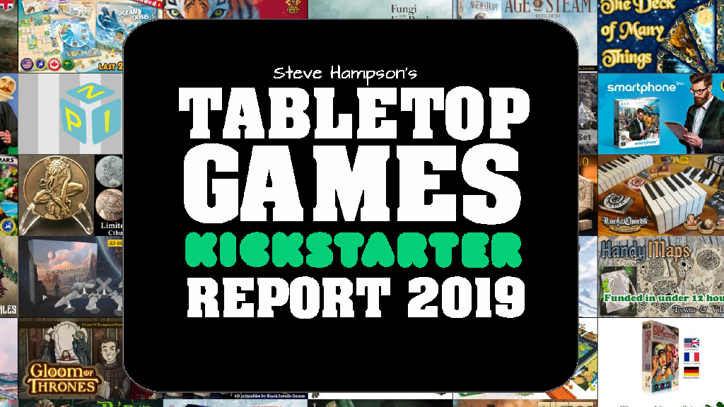 The Tabletop Games Kickstarter Report 2019 is ready to go project video thumbnail