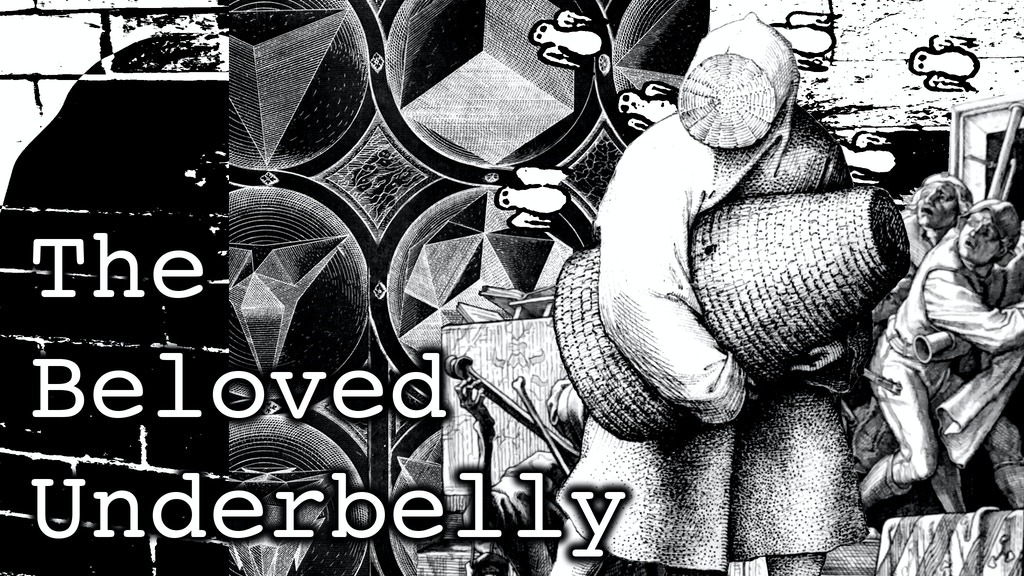 Project image for The Beloved Underbelly