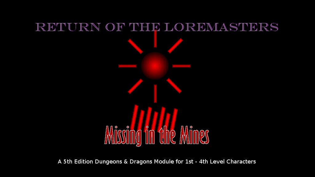 Project image for Missing in the Mines: A 5th Ed. Dungeons & Dragons Module