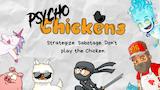 Psycho Chickens thumbnail