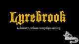 Lyrebrook: Campaign Setting #zinequest thumbnail