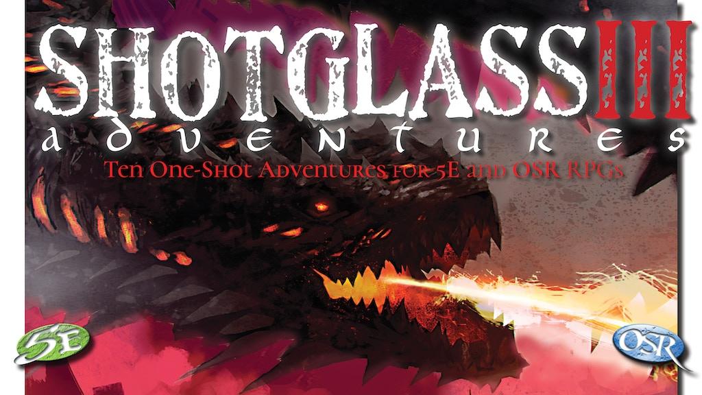 Project image for Shotglass Adventures 3 - 10 adventures for DnD 5e & OSR RPGs