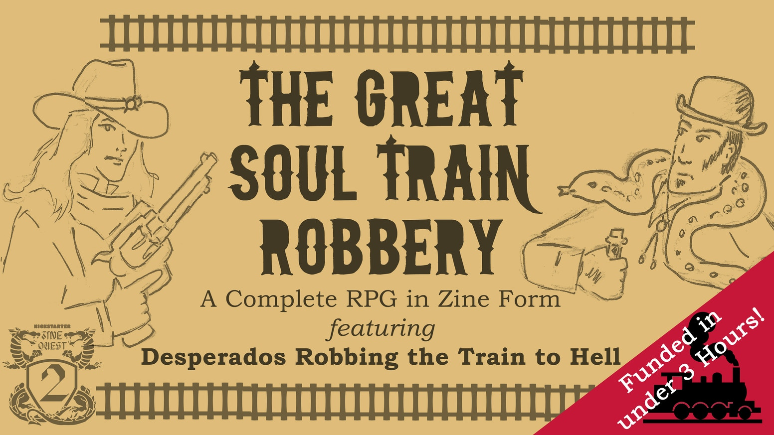 A one-shot tabletop RPG in zine form, about Desperados robbing the train to Hell. #ZineQuest