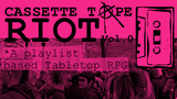 Casette Tape Riot Vol. 0 (Zine Quest 2) thumbnail
