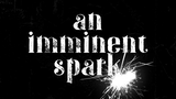 An Imminent Spark: A Story Game thumbnail