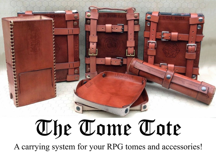 The Tome Tote is a dice tray / harness system for your RPG manuals.  Secure. Unique.  Beautiful.  Contain your adventures!