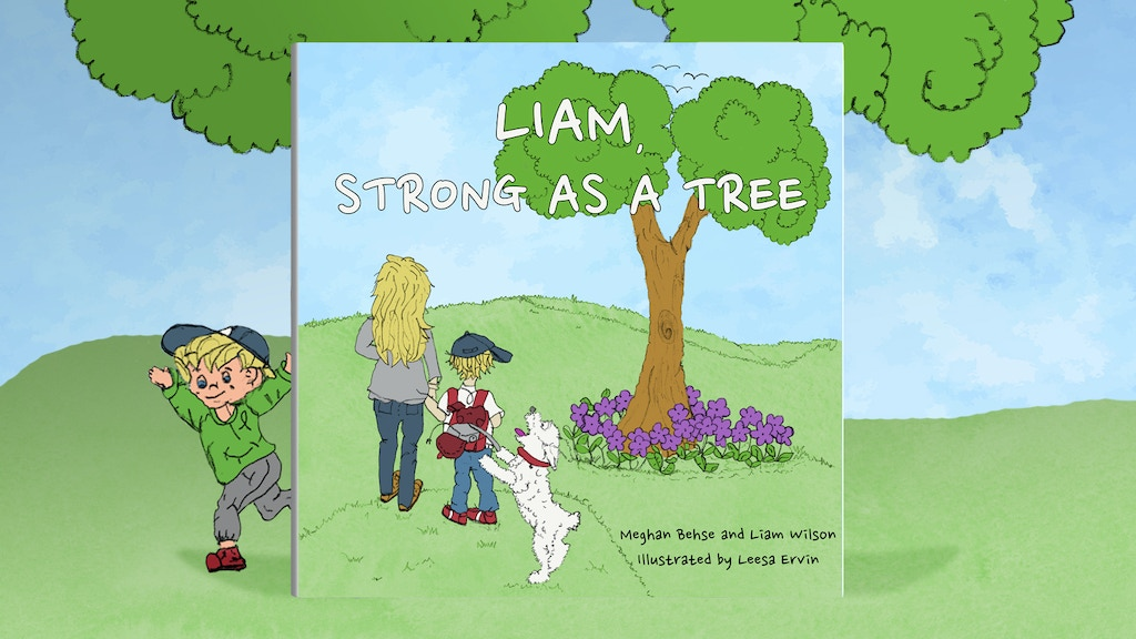 Project image for Liam, Strong as a Tree