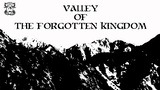 Valley of the Forgotten Kingdom - ZineQuest 2 thumbnail
