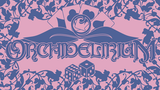 Orchidelirium thumbnail