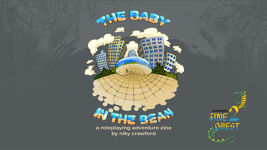 [ZineQuest] - The Baby In The Bean project video thumbnail