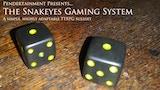 Snakeyes Gaming System thumbnail
