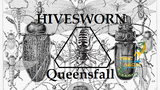 Hivesworn: Queensfall thumbnail