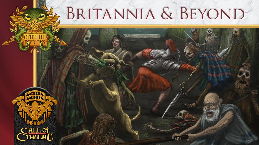 Britannia and Beyond, a regional guide for Cthulhu Invictus. project video thumbnail