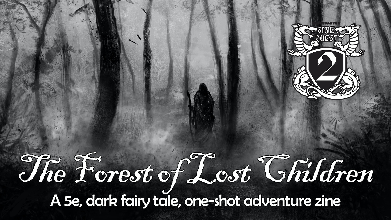 A dark fairy tale adventure for 5e.