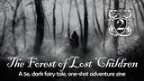 The Forest of Lost Children - An RPG Zine One Shot thumbnail