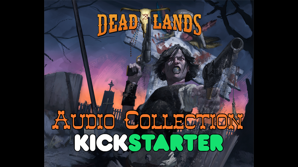 Deadlands Audio Collection project video thumbnail
