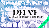 DELVE: A Solo Game of Digging Too Deep thumbnail