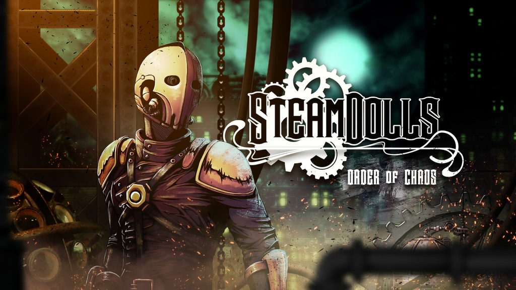 Steamdolls - Order of Chaos project video thumbnail