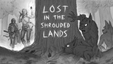 Lost in the Shrouded Lands thumbnail