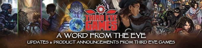 Be sure to receive our quarterly newsletter from DriveThruRPG.com for information about this and other projects from Third Eye Games.