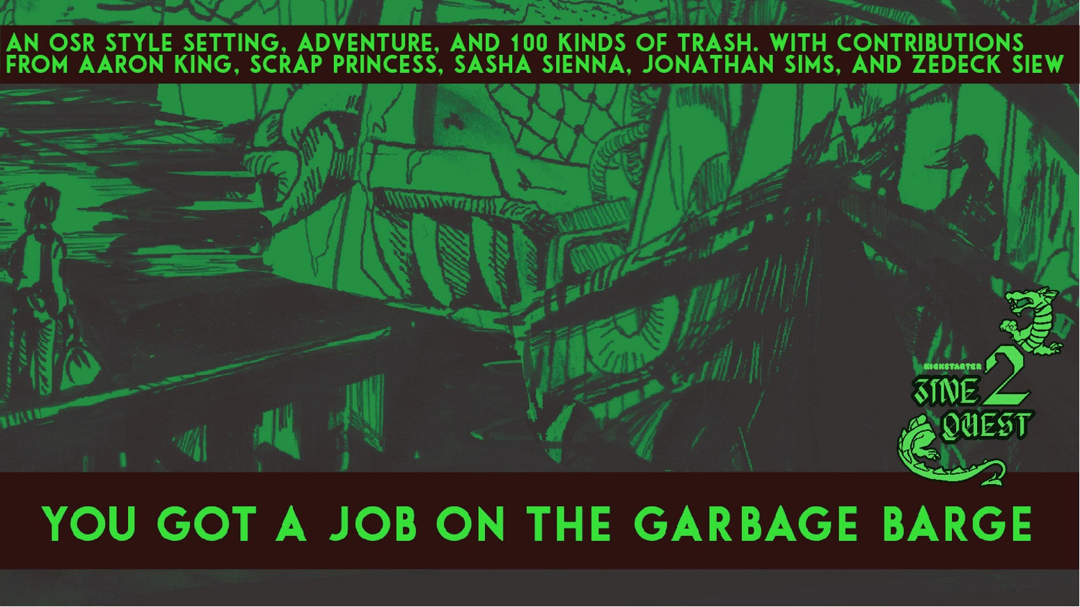 an osr style setting, adventure, and 100 kinds of trash. The kickstarter is over but I'll have the pdf for sale in a few months: here's my mailing list to get an email when the pdf is available! I will not spam you, as I am very shy