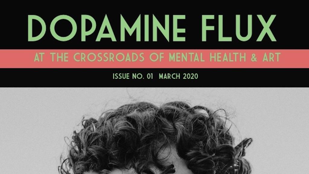 Dopamine Flux: A collaborative mental health online magazine