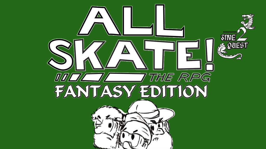 Project image for ALL SKATE! Fantasy Edition, a GM-less RPG for Party People