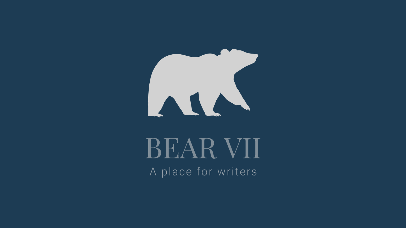 Bear VII A place for writers