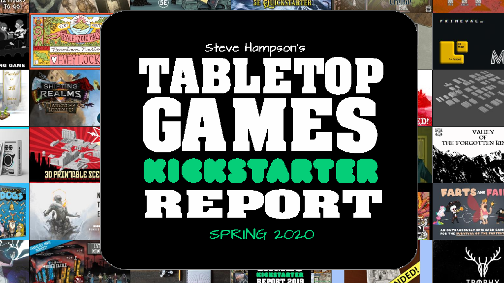 The TableTop Games KickStarter Quarterly Report Spring 2020 project video thumbnail