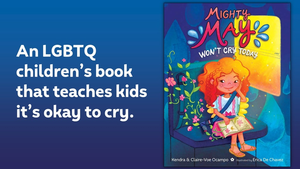 Mighty May Won't Cry Today | An LGBTQ Children's Book project video thumbnail