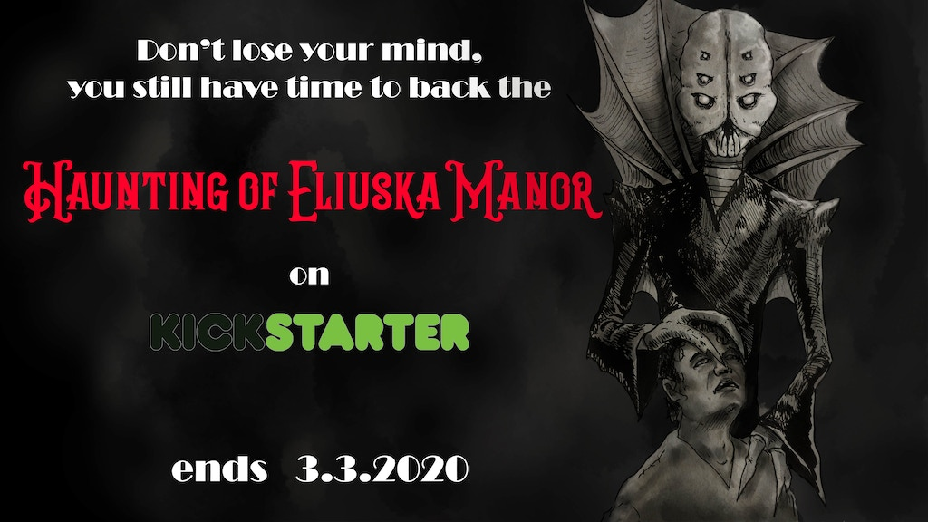 The Haunting of Eliuska Manor: A RPG adventure project video thumbnail