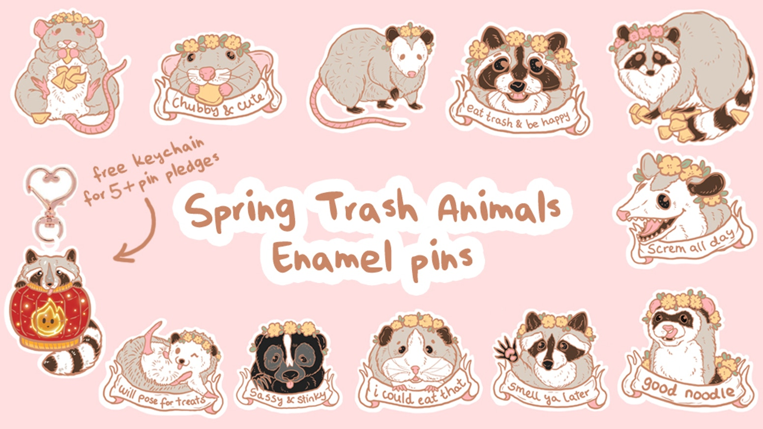 A collection of cute trash animals celebrating spring and being sassy! Hard enamel rose gold metal two pink rubber backs :)