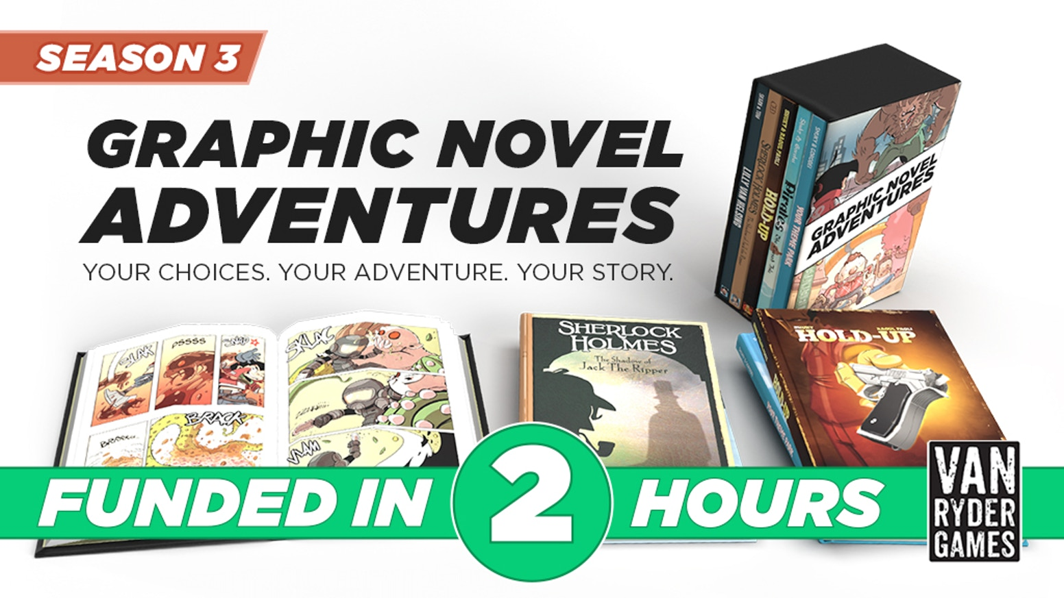 FIVE ALL NEW books in the Graphic Novel Adventures line of gamebooks. Your Choices. Your Adventure. Your Story.