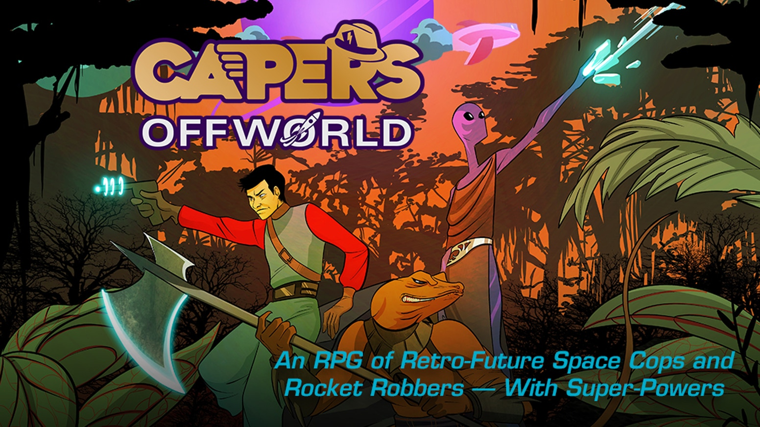 An RPG of Retro-Future Space Cops and Rocket Robbers...with Super-Powers!