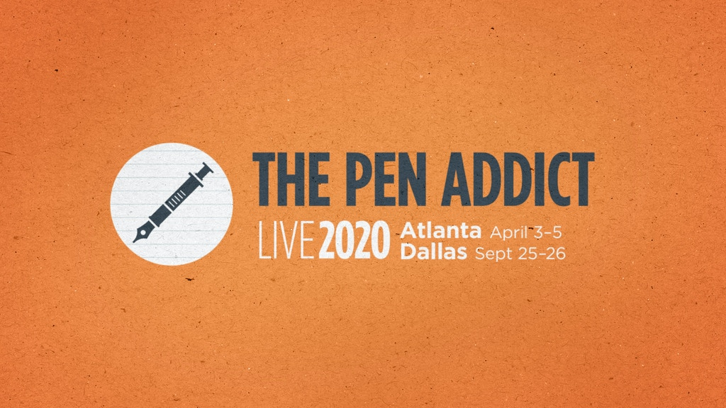 The Pen Addict Live 2020: Atlanta and Dallas project video thumbnail