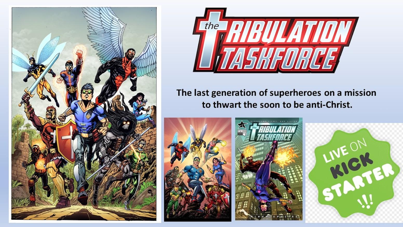 The Tribulation TaskForce: The Last Generation of Superheroes!