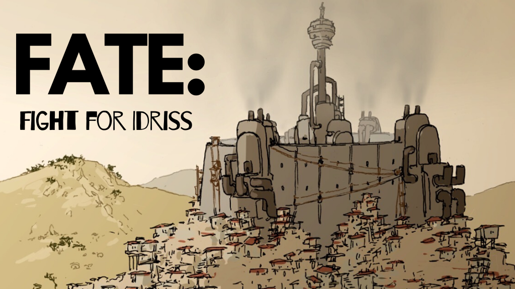 FATE: Fight for Idriss Kickstarter Campaign