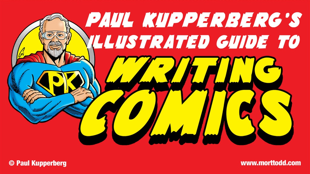 Paul Kupperberg's Illustrated Guide to Writing Comics project video thumbnail