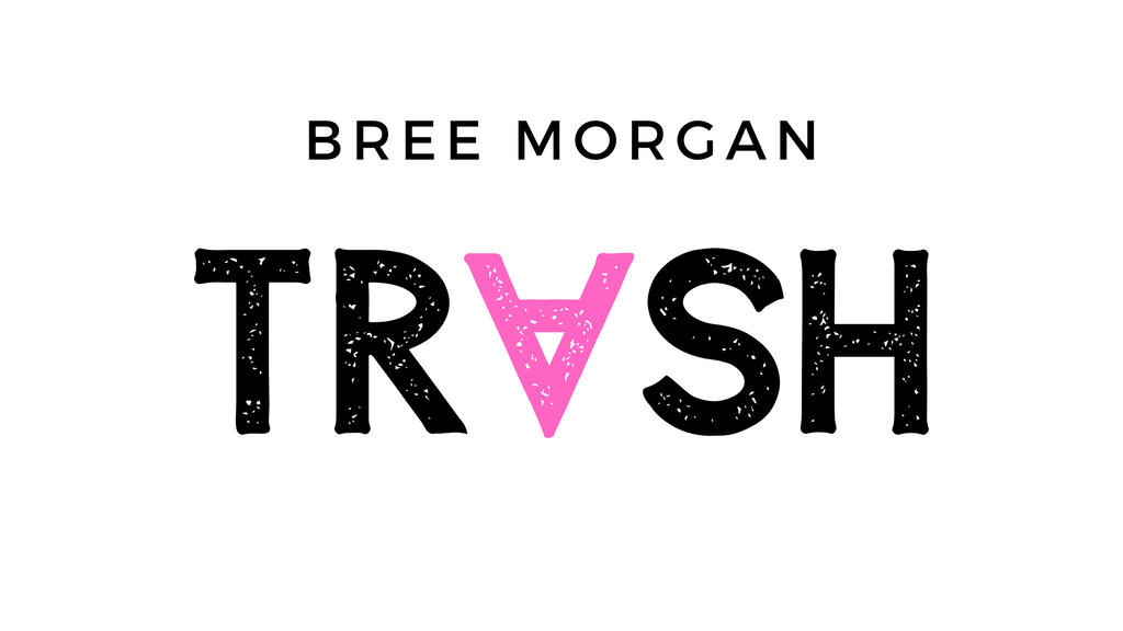 "Project image for Bree Morgan Album ""Trash"""