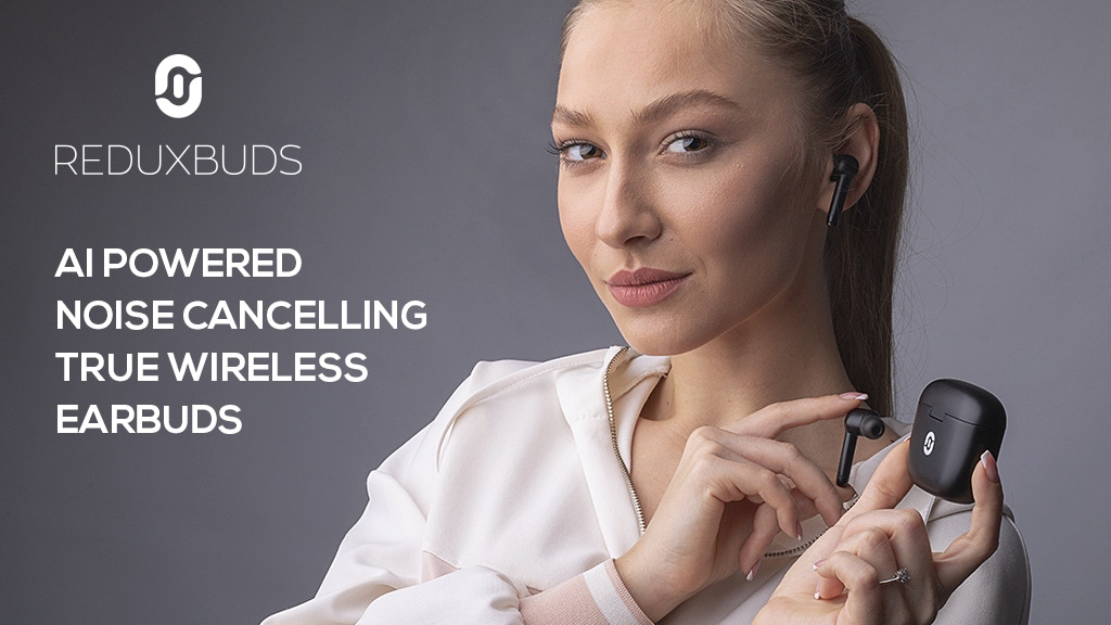 ReduxBuds: AI Powered Noise Cancelling True Wireless Earbuds project video thumbnail