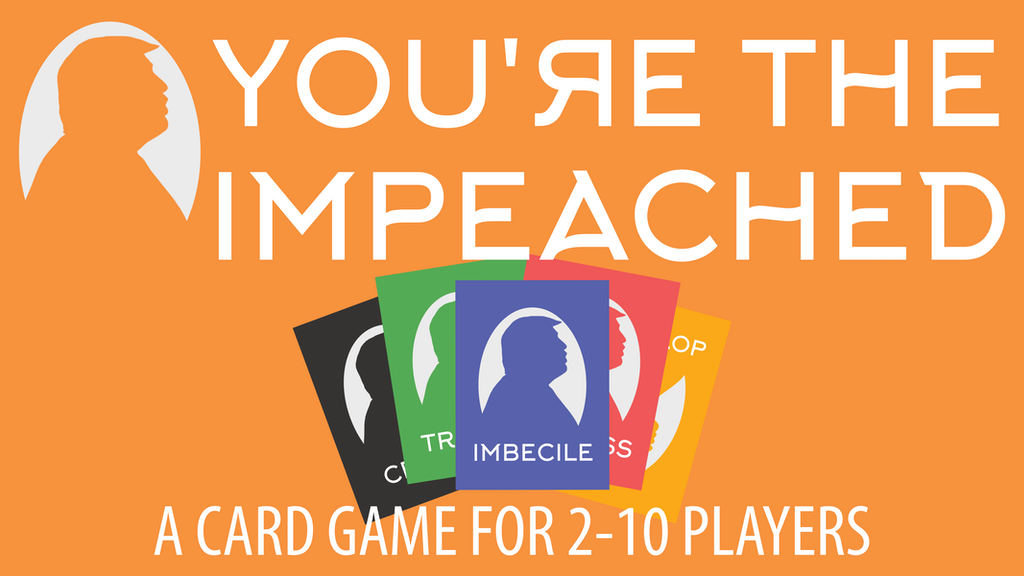 YOU'RE THE IMPEACHED project video thumbnail