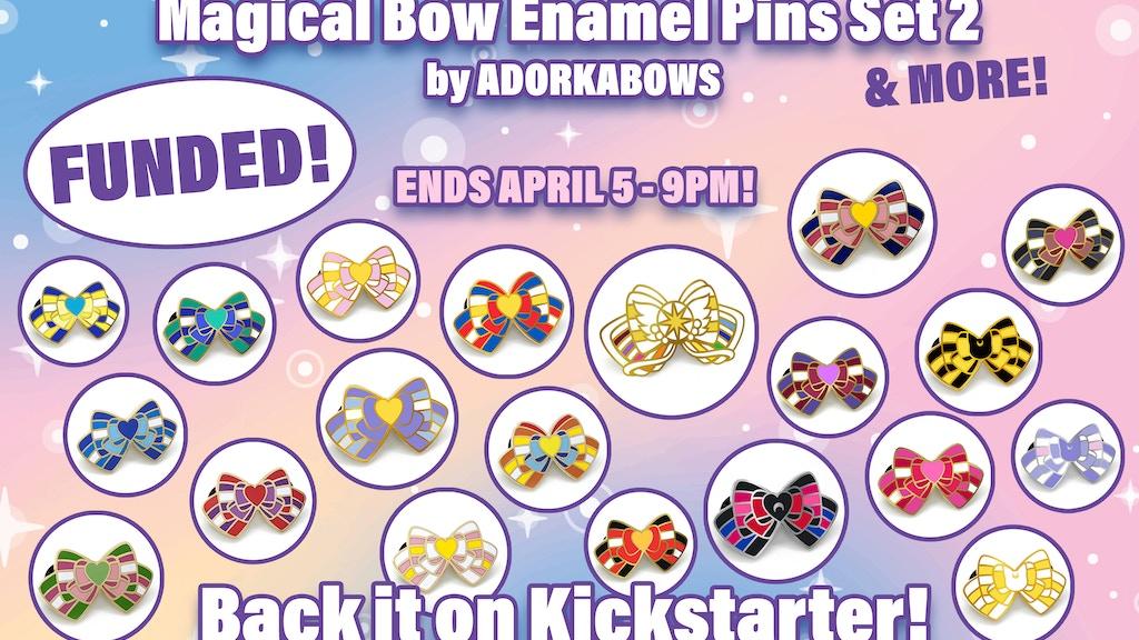 Magical Bow Hard Enamel Pins - Set 2 by ADORKABOWS project video thumbnail