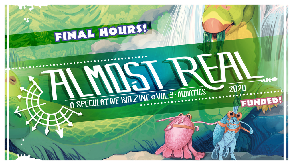 Almost Real: A Speculative Biology Zine (Vol. 3 AQUATICS) project video thumbnail