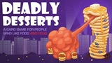 Deadly Desserts thumbnail