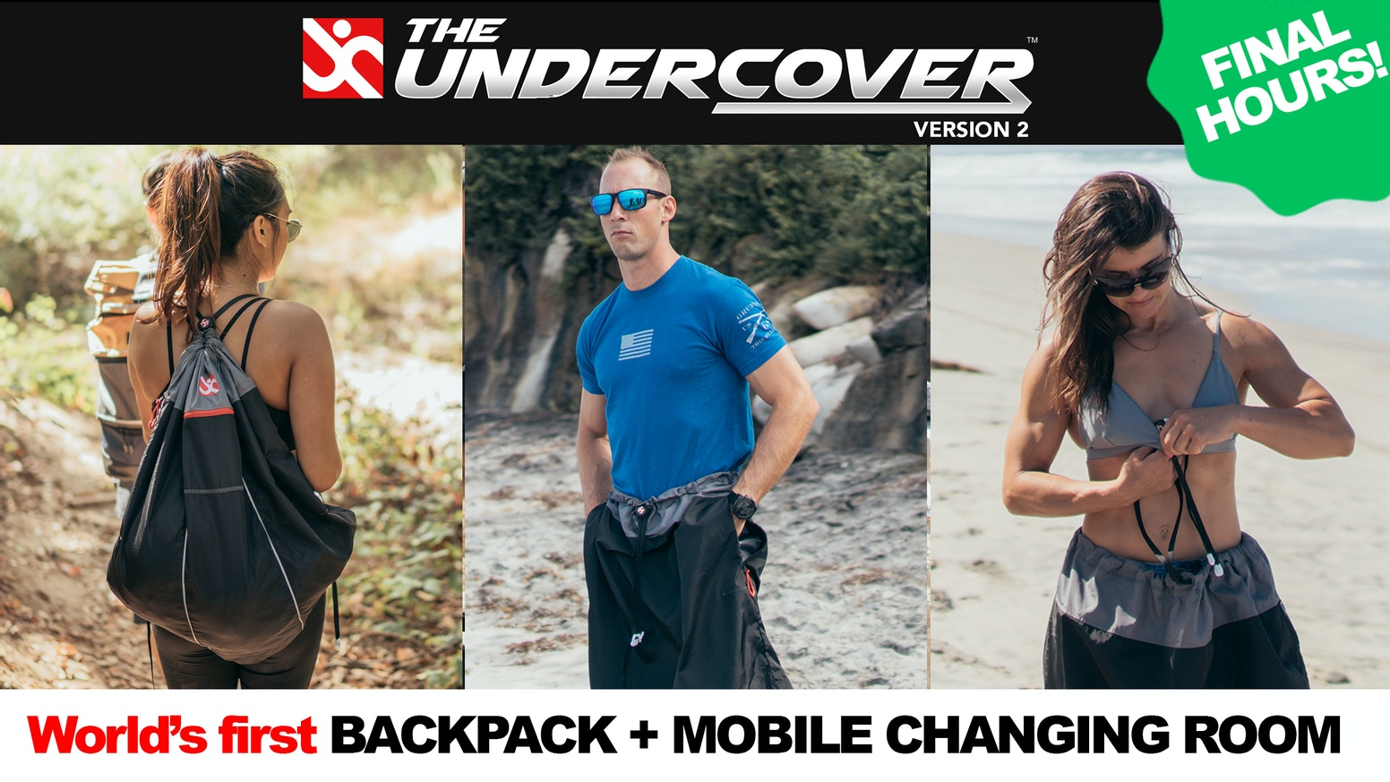 The Undercover - Your Mobile Quick-Changing Room and Backpack all in one.  Never be caught naked, again!