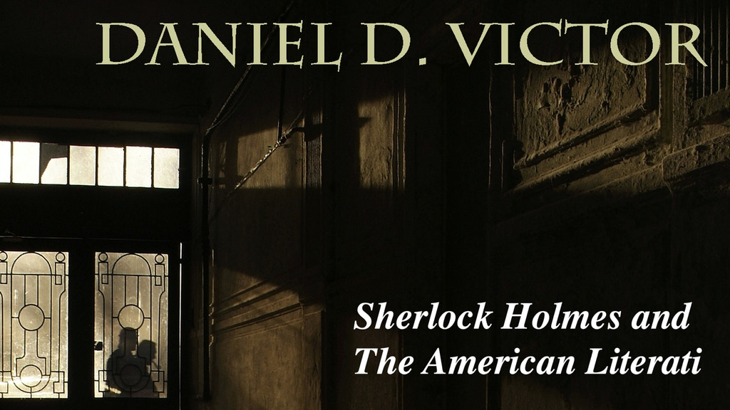 Sherlock Holmes and The American Literati