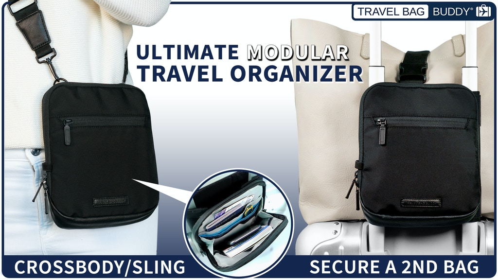 Travel Bag Buddy: Organizer, 2nd Bag Strap & Crossbody/Sling project video thumbnail
