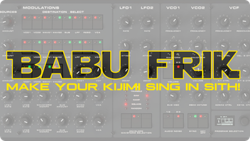 Babu Frik, make your KIJIMI sing in Sith!