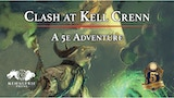 Clash at Kell Crenn: A D&D 5e Adventure thumbnail